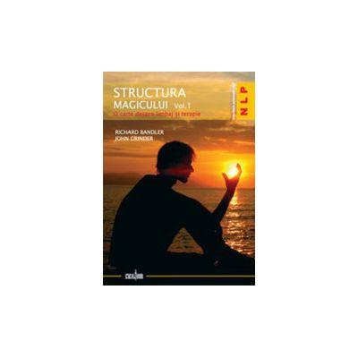 Structura magicului. Vol. 1+2. O carte despre limbaj şi terapie