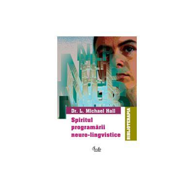 Spiritul programării neuro-lingvistice (NLP)