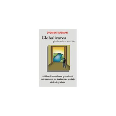 Globalizarea si efectele ei sociale