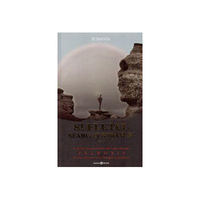Sufletul neamului romanesc. Vol. 1. Legenda nemuritorilor din valea Dunarii. Zamolxis