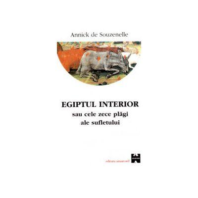 Egiptul interior sau cele zece plagi ale sufletului