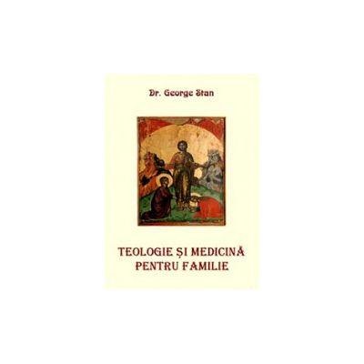 Teologie si medicina pentru familie