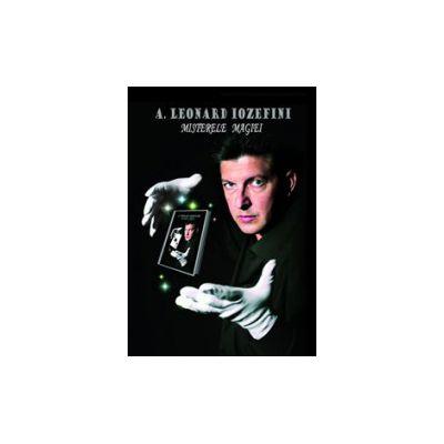 Misterele magiei + 1 DVD Mentalismul - Leonard Iozefini