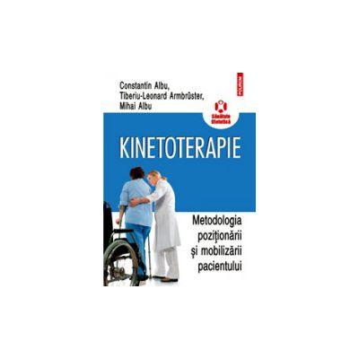 Kinetoterapie: metodologia pozitionarii si mobilizarii pacientului