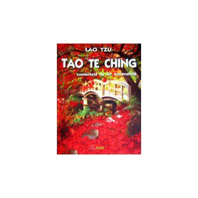 Tao The Ching – Lao Tzu, comentata de Sri Atmananda