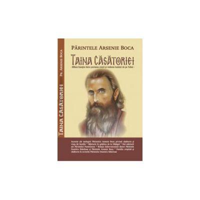 Taina casatoriei - Arsenie Boca