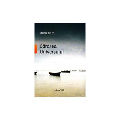 Cararea Universului - Doru Bem