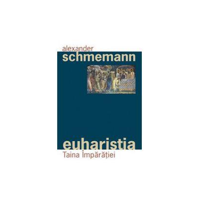 Euharistia, Taina Imparatiei