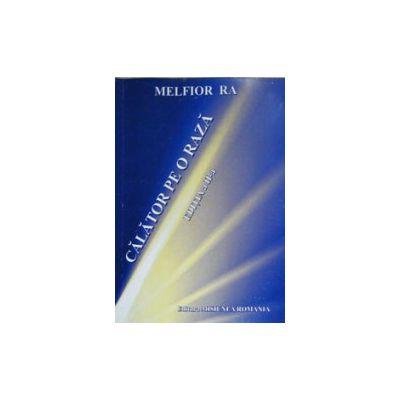 Calator pe o raza - Melfior Ra