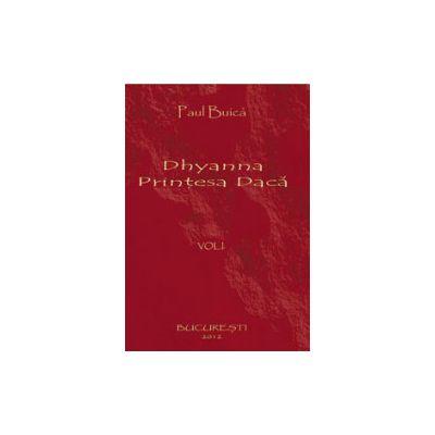 Dhyanna, printesa daca. Vol. 1