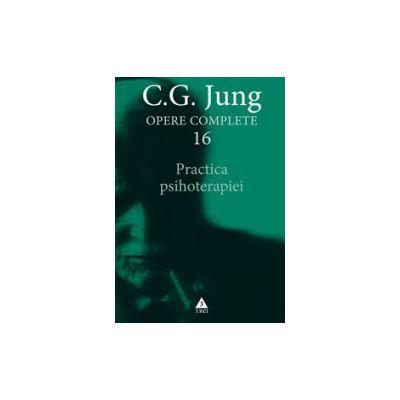 Practica psihoterapiei - C. G. Jung