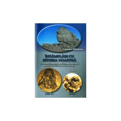Intamplari cu istoria noastra (2 vol)