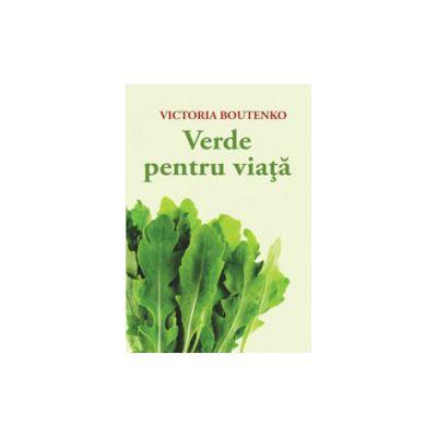 Verde pentru viata