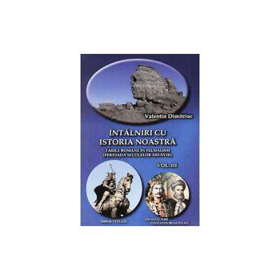 Intalniri cu istoria noastra (2 vol)