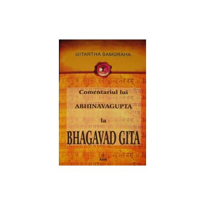 Gitartha Samgraha. Comentariul lui Abhinavagupta la Bhagavad Gita