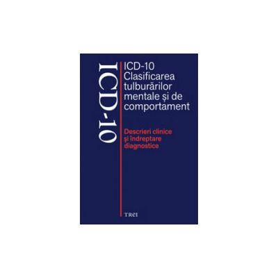 Clasificarea tulburarilor mentale si de comportament (ICD - 10)