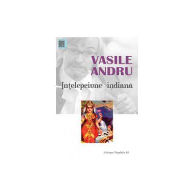 Intelepciune indiana. Antologie