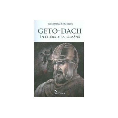 Geto-Dacii in literatura romana