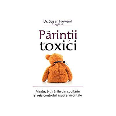 Parintii toxici