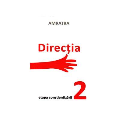 Directia - etapa constientizarii 2