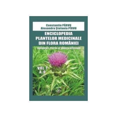 Enciclopedia plantelor medicinale din Romania. Tratamente pentru uz uman si veterinar (doua volume)