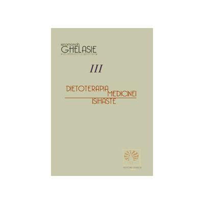 Dietoterapia Medicinei Isihaste, volumul III