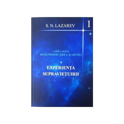Experienta supravietuirii (A doua serie Diagnosticarea Karmei -1)