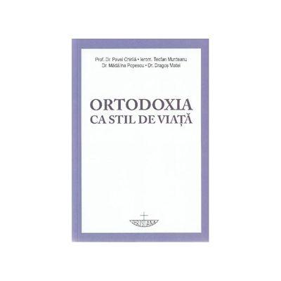 Ortodoxia ca stil de viata