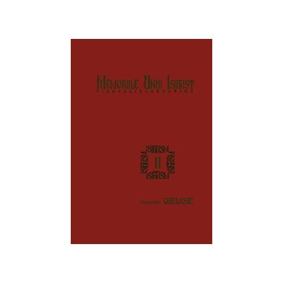 Memoriile unui isihast. Filocalie carpatina. vol. 2