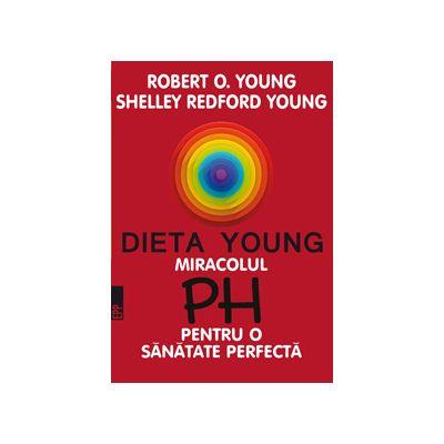 Dieta Young, miracolul PH pentru o sanatate perfecta