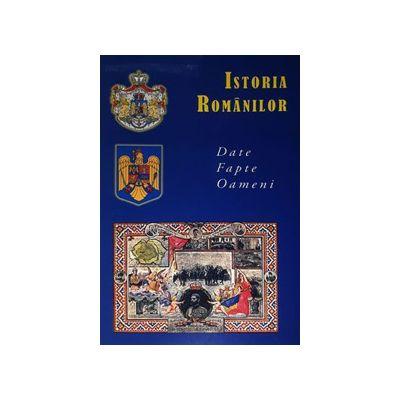 Istoria romanilor. Date, fapte, oameni