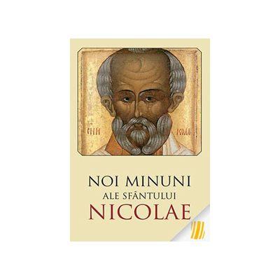 Noi minuni ale Sfântului Nicolae