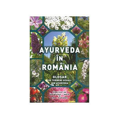 Ayurveda in Romania. Glosar de termeni uzuali din ayurveda