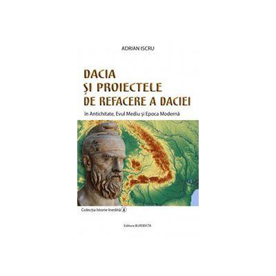 Dacia si proiectele de refacere a Daciei, 4
