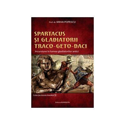 Spartacus si gladiatorii traco-geto-daci, 5