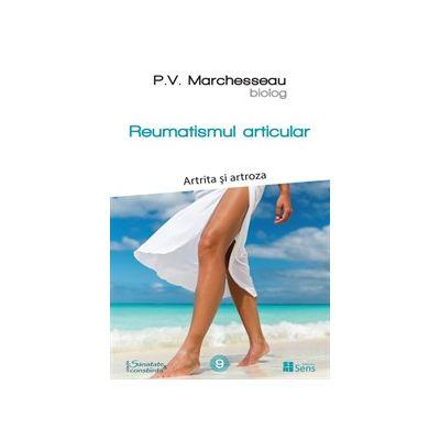 Reumatismul articular. Artrita si artroza