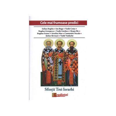 Cele mai frumoase predici. Sfinții Trei Ierarhi