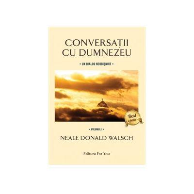 Conversatii cu Dumnezeu (vol. 1+2+3)