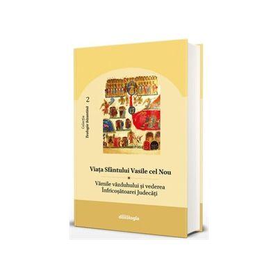 Viata Sfantului Vasile cel Nou. Vamile vazduhului si vederea Infricosatoarei Judecati. Teologie Bizantina 2