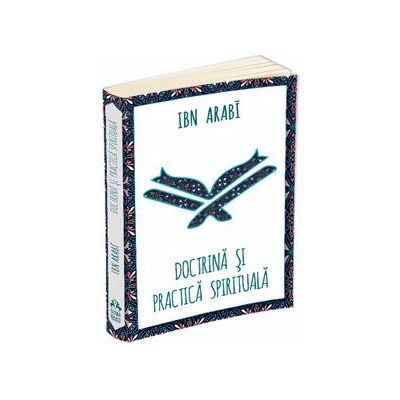 Doctrina si practica spirituala la Ibn Arabi