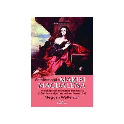 Adevarata fata a Mariei Magdalena