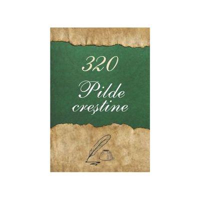 320 Pilde crestine