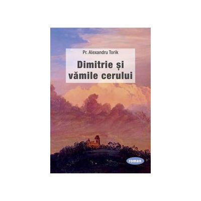 Dimitrie si vamile cerului