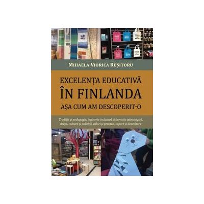 Excelenta educativa in Finlanda asa cum am descoperit-o