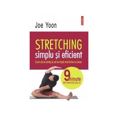 Stretching simplu si eficient