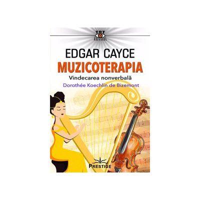 Edgar Cayce. Muzicoterapia