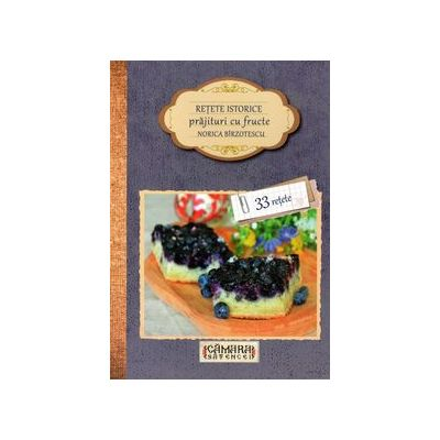 Retete istorice - prajituri cu fructe